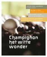 Champignons het witte wonder