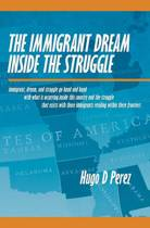 The Immigrant Dream Inside the Struggle
