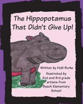 The Hippopotamus That Didn't Give Up!