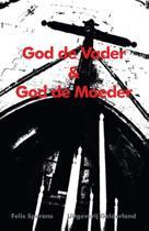God de vader & God de moeder