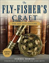 The Fly-Fisher's Craft