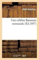 Une C�l�bre Baronnie Normande