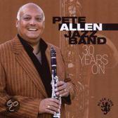 Pete Jazz Band Allen - 30 Years On