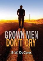 Grown Men Don't Cry