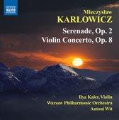 Karlowicz: Serenade/Violin Cto.