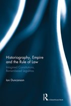 Historiography, Empire and the Rule of Law