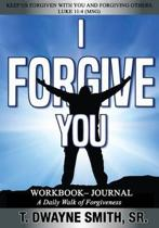 I Forgive You, Workbook - Journal