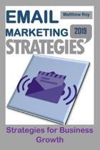 Email Marketing Strategies 2019