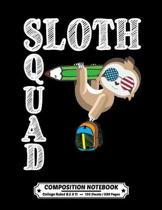Sloth Squad Composition Notebook College Ruled: Exercise Book 8.5 x 11 Inch 200 Pages With School Calendar 2019-2020 For Students and Teachers With Cu