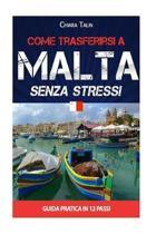 Come Trasferirsi a Malta Senza Stress!