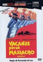 Vacanze Per Un Massacro - Madness (dvd)