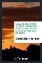 Leland Stanford Junior University. Matka and Kotik