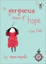 A Gorgeous Sense of Hope
