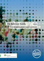 De kleine gids voor de Nederlandse sociale zekerheid 2013.2