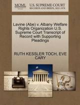 Lavine (Abe) V. Albany Welfare Rights Organization U.S. Supreme Court Transcript of Record with Supporting Pleadings