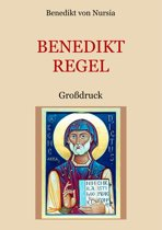 Die Benediktregel. Regel des heiligen Vaters Benedikt im Großdruck.