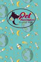 Pet Vaccination Record Book