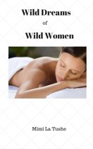 Wild Dreams Of Wild Women