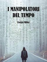I manipolatori del tempo