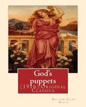 God's Puppets(1916). by