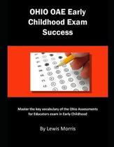 Ohio Oae Early Childhood Exam Success