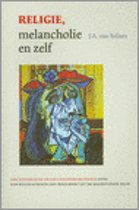 Religie, melancholie en zelf