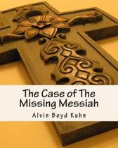 The Case of the Missing Messiah
