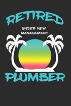 Retired Plumber Under New Management: Funny White Elephant Gag Gifts For Coworkers Going Away, Birthday, Retirees, Friends & Family - Secret Santa Gif
