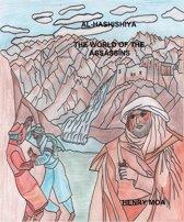 Al-Hashishiya The World of the Assassins
