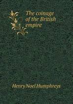 The Coinage of the British Empire