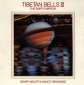 The Empty Mirror - Tibetan Bells 3