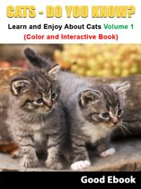Download ebook Cats - Do You know? Learn And Enjoy About Dogs Volume 1 (Color And Interactive Book) the cheapest