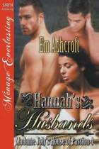Hannah's Husbands [Madame Joly's House of Passion 4] (Siren Publishing Menage Everlasting)