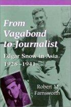From Vagabond to Journalist
