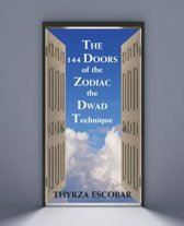 The 144 Doors of the Zodiac
