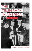 The Telegraph in America, 1832–1920