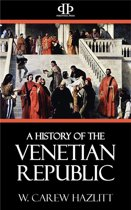 A History of the Venetian Republic