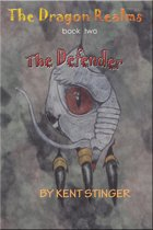 The Dragon Realms: Book Two - The Defender