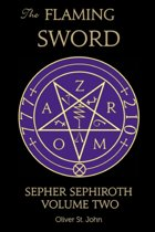 The Flaming Sword Sepher Sephiroth Volume Two
