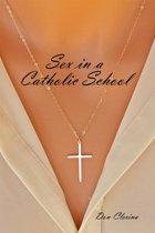 Sex in a Catholic School