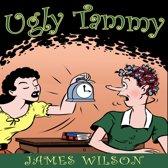 Ugly Tammy
