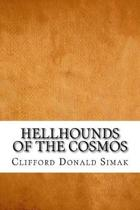 Hellhounds of the Cosmos