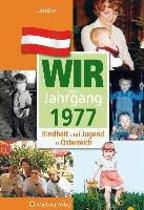 Kindheit und Jugend in Österreich: Wir vom Jahrgang 1977