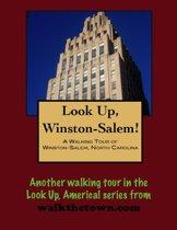 A Walking Tour of Winston-Salem, North Carolina