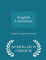 English Literature - Scholar's Choice Edition