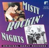 Misty Rockin Nights
