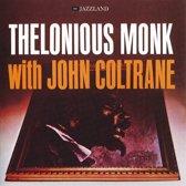 Thelonious Monk/John Coltrane - Thelonious Monk With John Coltrane