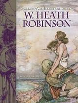 Golden-Age Illustrations of W. Heath Robinson