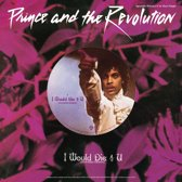 Prince And The Revolution - I Would Die 4 U