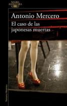 El Caso de Las Japonesas Muertas / The Case of the Murdered Japanese Tourists